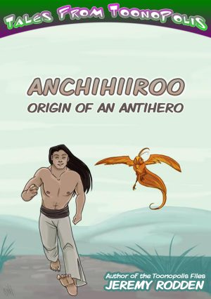 Cover for Anchihiiroo - Origin of an Antihero