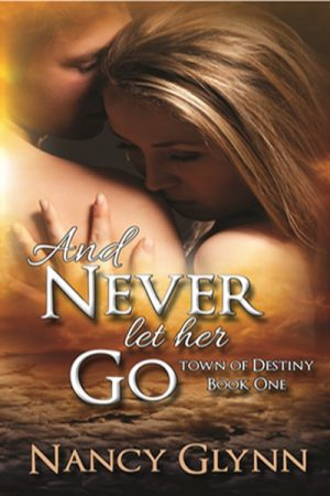 Cover for And Never Let Her Go