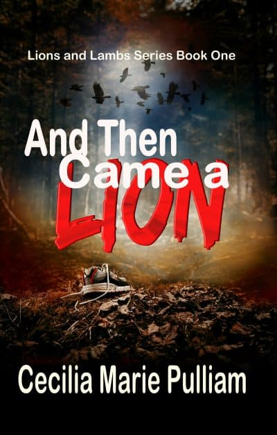 Cover for And Then Came a Lion