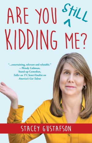 Cover for Are You Still Kidding Me?