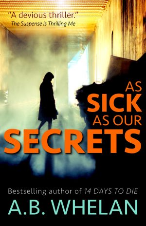 Cover for As Sick as Our Secrets