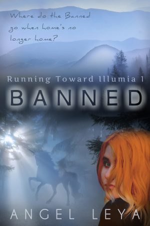 Cover for Banned (Running Toward Illumia #1)