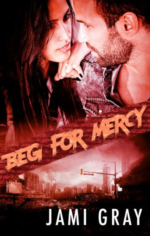 Cover for Beg for Mercy (Fate's Vultures Book 2)