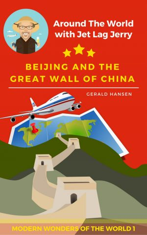 Cover for Beijing And The Great Wall of China