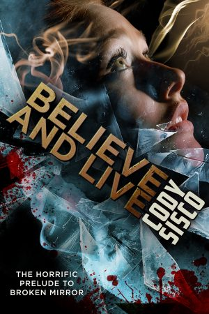 Cover for Believe and Live