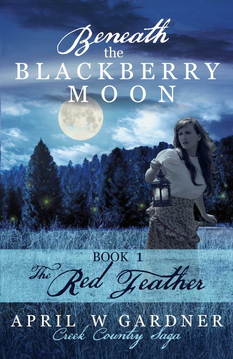 Cover for Beneath the Blackberry Moon: The Red Feather