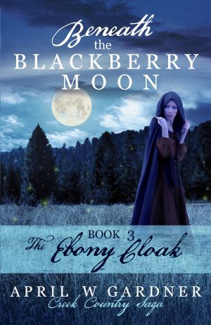 Cover for Beneath the Blackberry Moon: The Ebony Cloack