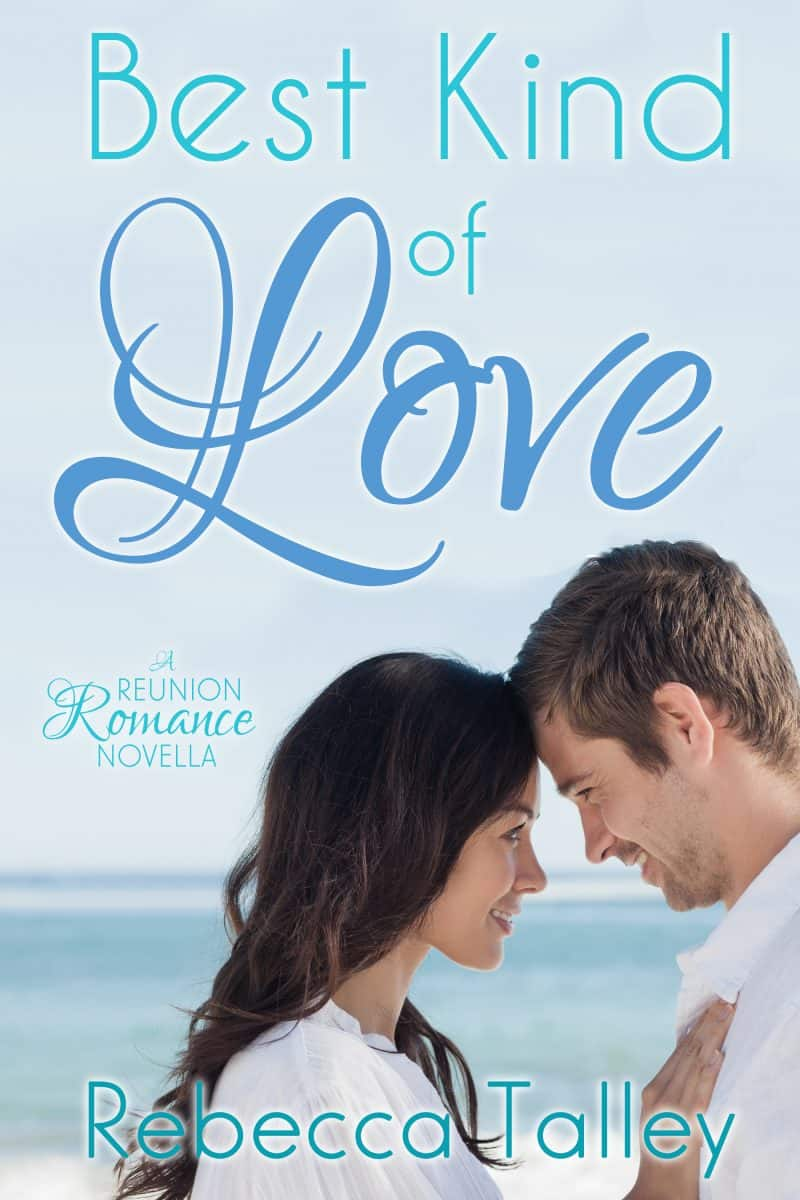 Cover for Best Kind of Love: A Reunion Romance Novella