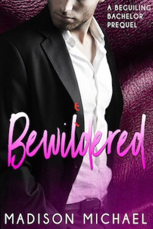 Cover for Bewildered: A Beguiling Bachelor Prequel