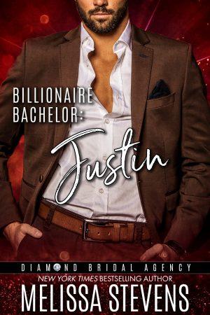 Cover for Billionaire Bachelor: Justin