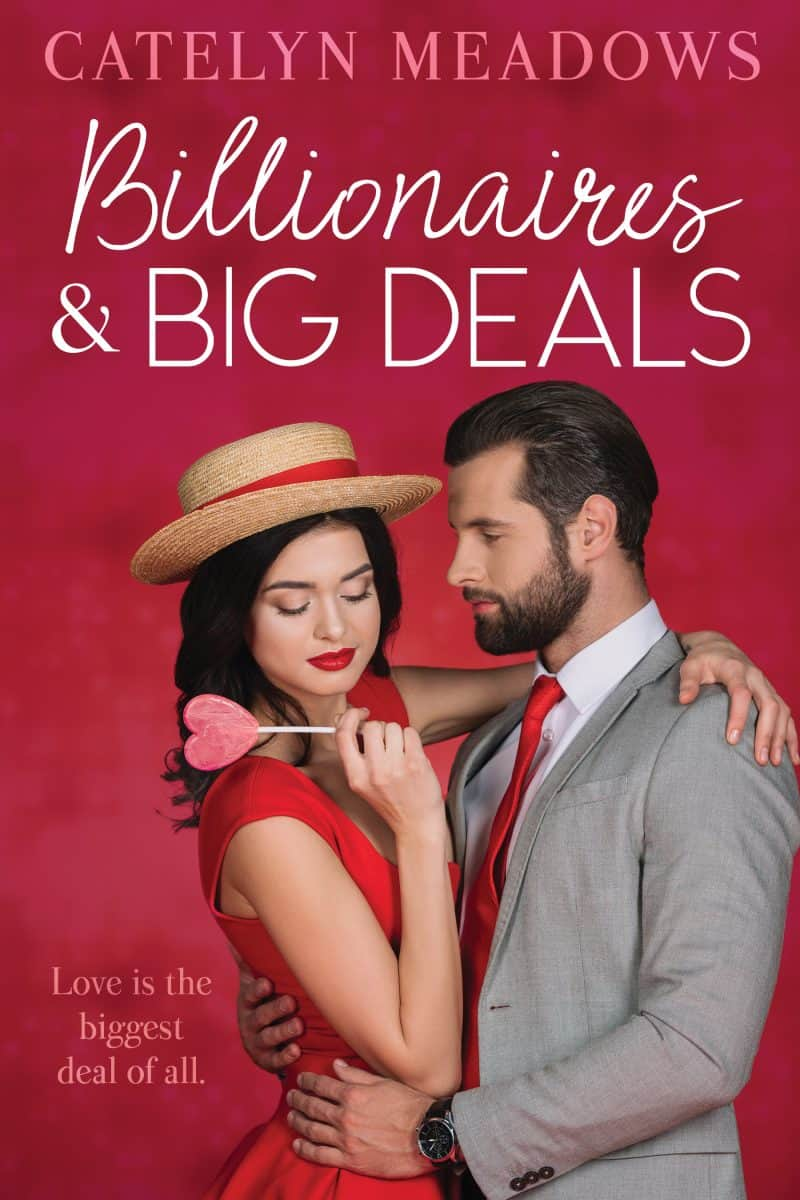 Cover for Billionaires and Big Deals: A Fake Fiance Sweet Romance