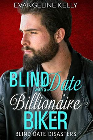 Cover for Blind Date with a Billionaire Biker