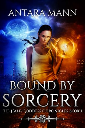 Cover for Bound by Sorcery (The Half-Goddess Chronicles Book 1)