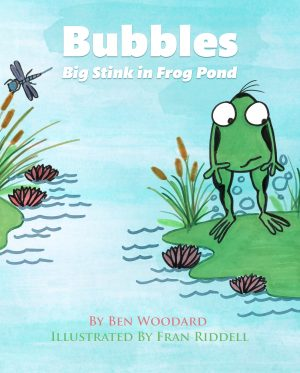 Cover for Bubbles: Big Stink in Frog Pond