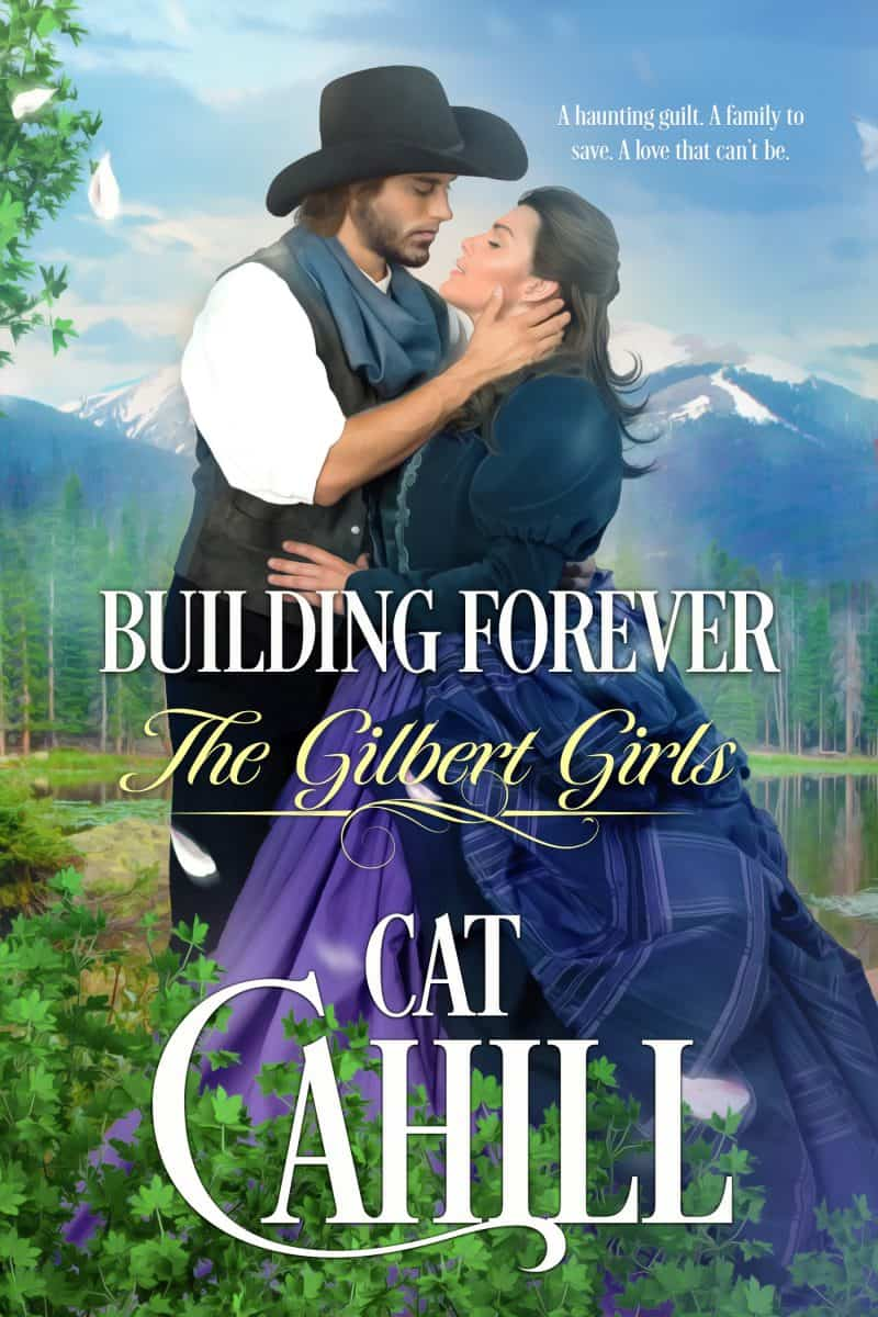 Cover for Building Forever (sample): The Gilbert Girls, Book One