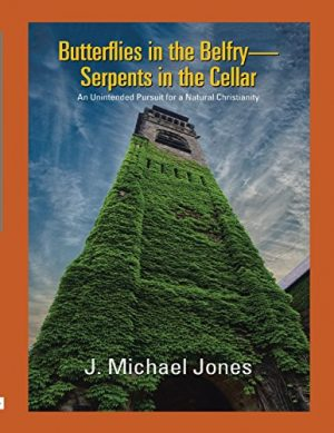 Cover for Butterflies in the Belfry Serpents in the Cellar