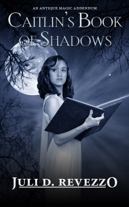 Cover for Caitlin's Book of Shadows: (Antique Magic)