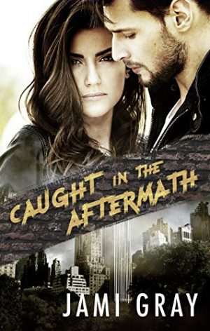 Cover for Caught in the Aftermath