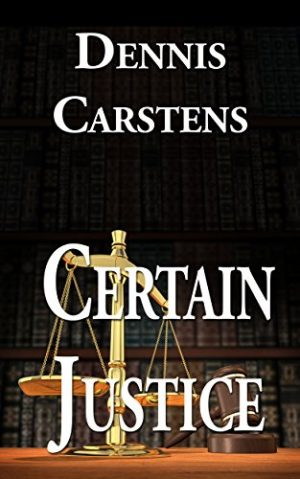 Cover for Certain Justice