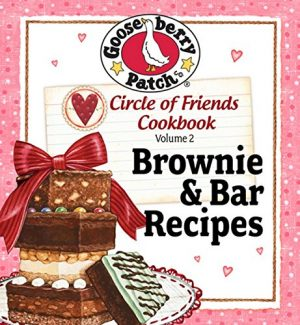 Cover for Circle of Friends Cookbook: 25 Brownie and Bar Recipes