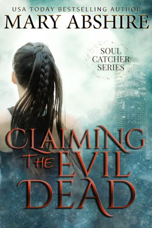 Cover for Claiming the Evil Dead