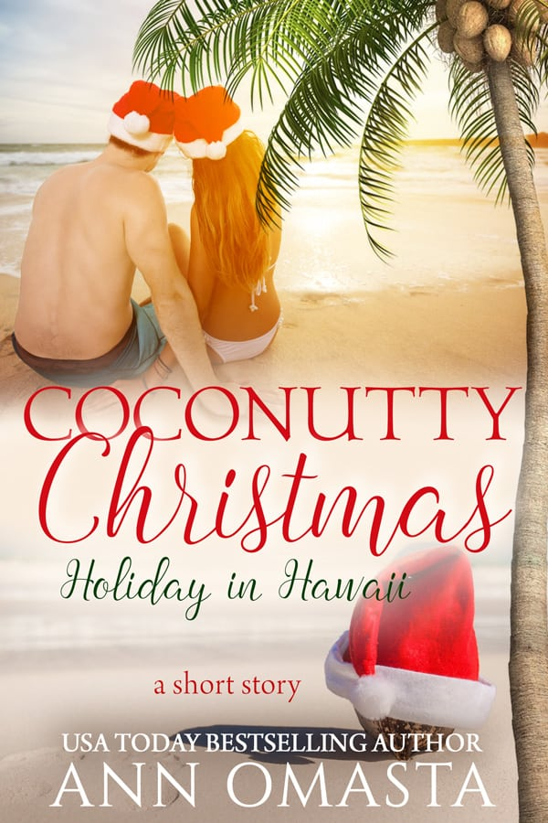Cover for Coconutty Christmas: Holiday in Hawaii (a short story)