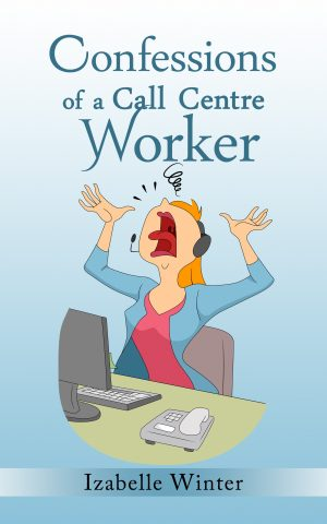 Cover for Confessions of a Call Centre Worker