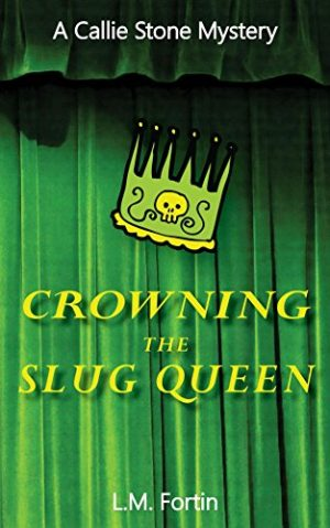 Cover for Crowning the Slug Queen