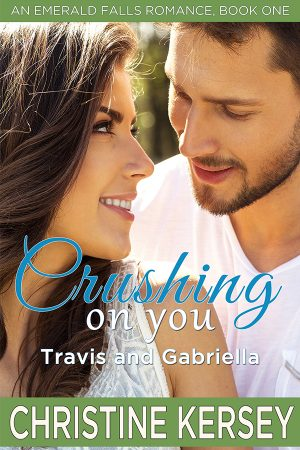 Cover for Crushing On You: Travis and Gabriella