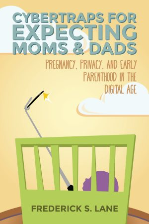Cover for Cybertraps for Expecting Moms & Dads
