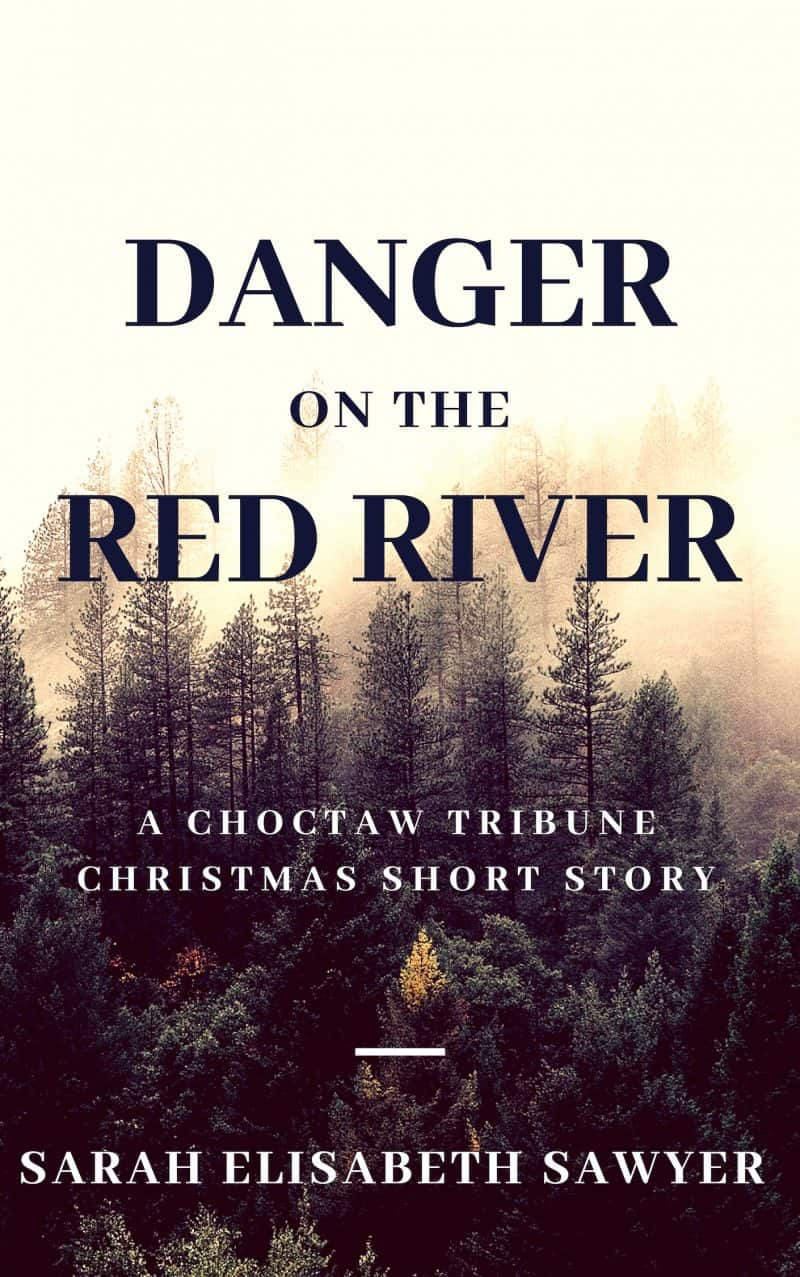 Cover for Danger on the Red River - A Choctaw Tribune Short Story