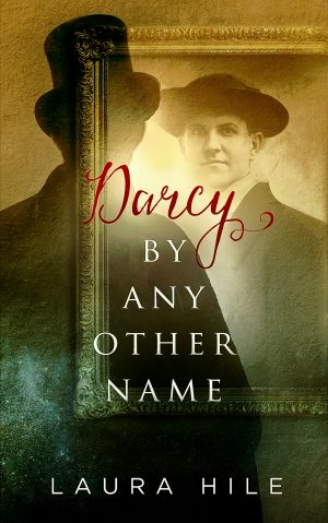 Cover for Darcy By Any Other Name