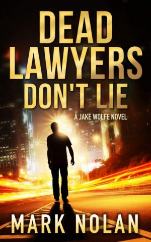 Cover for Dead Lawyers Don't Lie