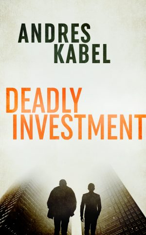 Cover for Deadly Investment