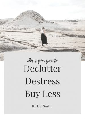Cover for Declutter, Destress, Buy Less