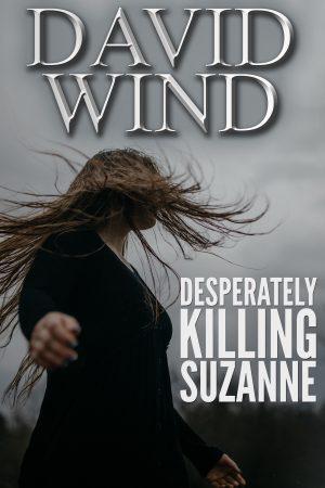 Cover for Desperately Killing Suzanne