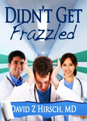 Cover for Didn't Get Frazzled