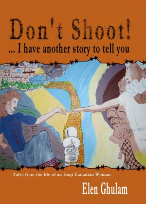 Cover for Don't Shoot! . . . I Have Another Story to Tell You