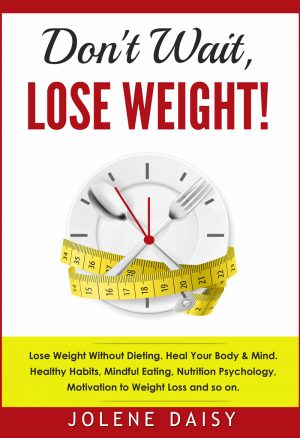 Cover for Don't Wait, Lose Weight!
