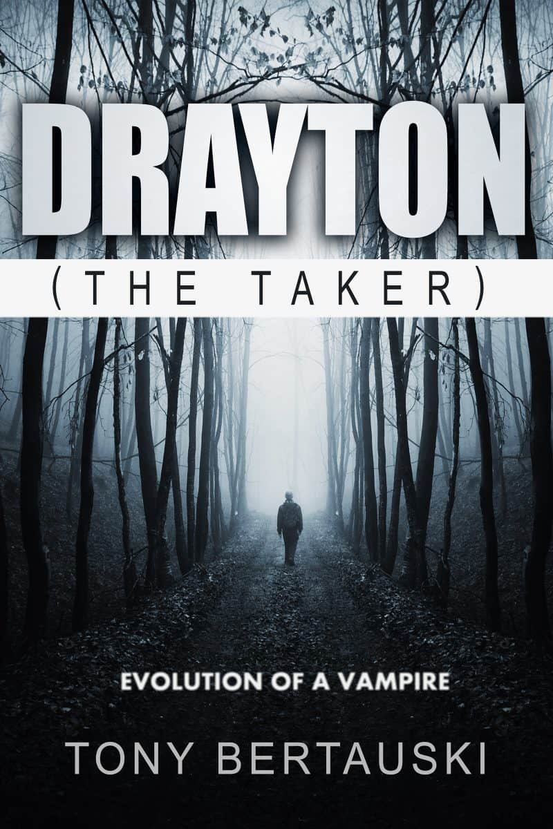 Cover for Drayton (The Taker): Evolution of a Vampire