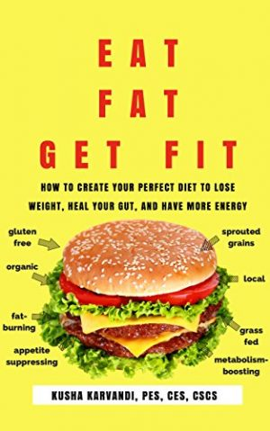 Cover for Eat Fat, Get Fit