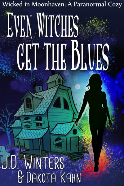 Cover for Even Witches Get the Blues