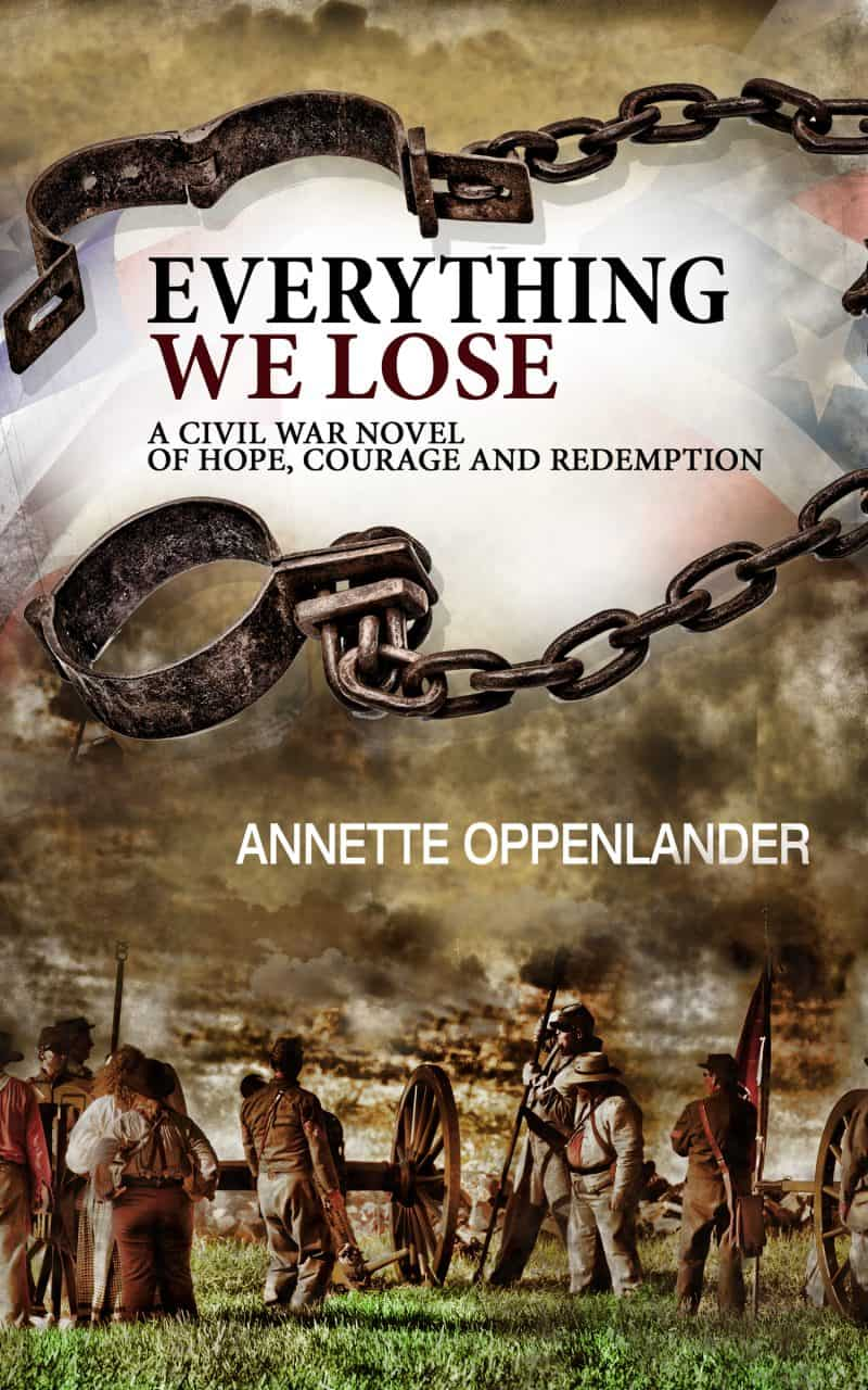 Cover for Everything we Lose: A Civil War Novel of Hope, Courage and Redemption
