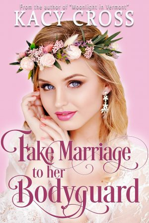 Cover for Fake Marriage To Her Bodyguard