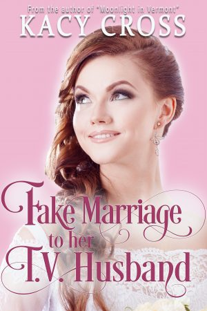 Cover for Fake Marriage to Her T.V. Husband
