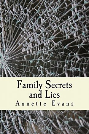 Cover for Family Secrets and Lies