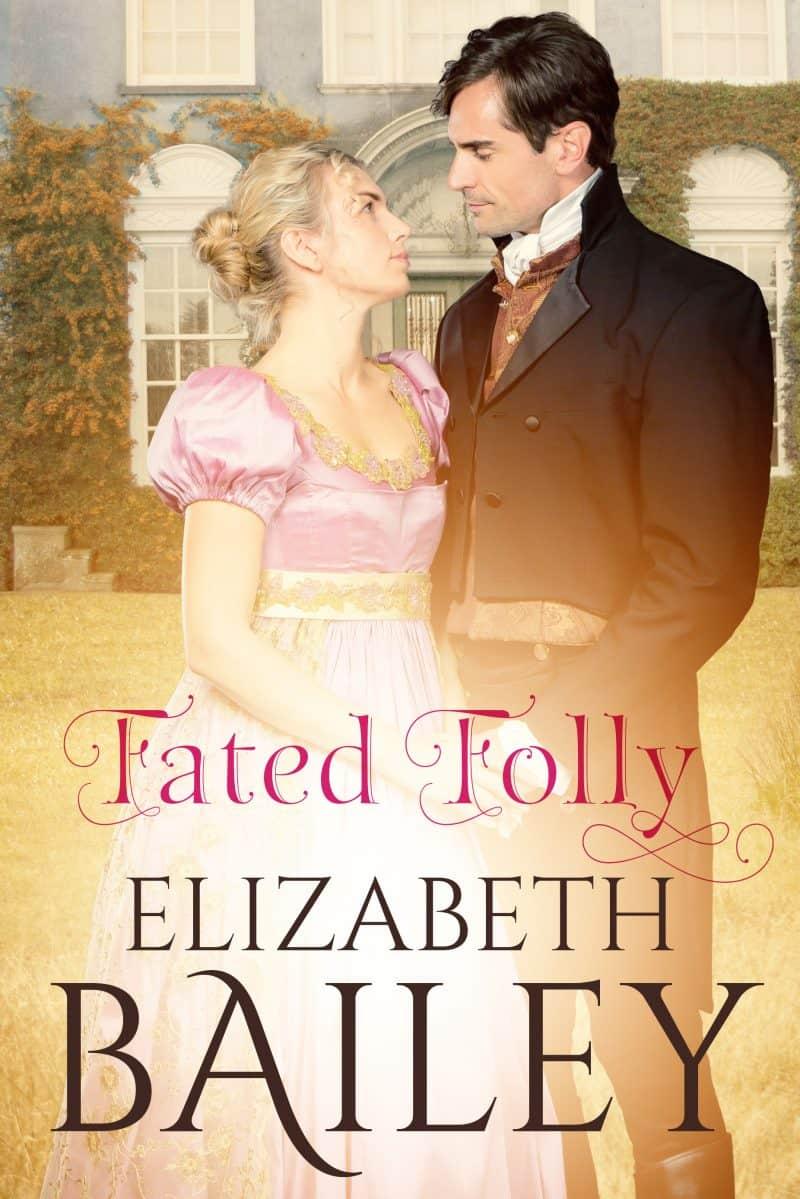 Cover for Fated Folly: A Georgian Romance