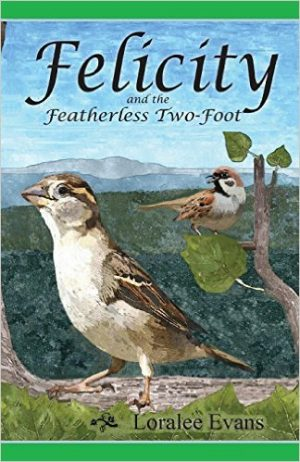 Cover for Felicity and the Featherless Two-Foot