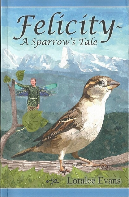 Cover for Felicity—A Sparrow's Tale