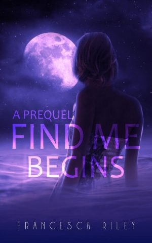 Cover for Find Me Begins, A Prelude